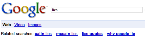 Google search for lies recommends palin lies and mccain lies
